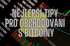 nejlepší tipy pro obchodování s bitcoiny