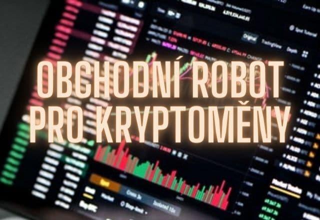 Kryptoměny obchodní robot