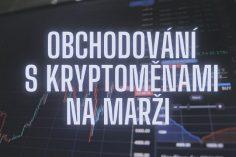Obchodování s kryptoměnami na marži