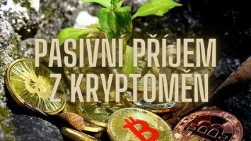 Pasivní příjem z kryptoměn